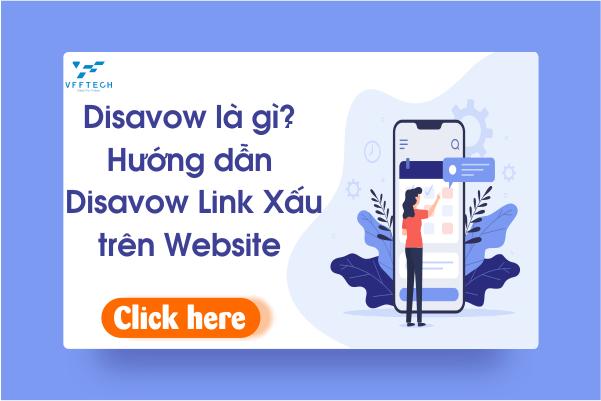 Disavow là gì? Hướng dẫn cách Disavow Backlink trên Website