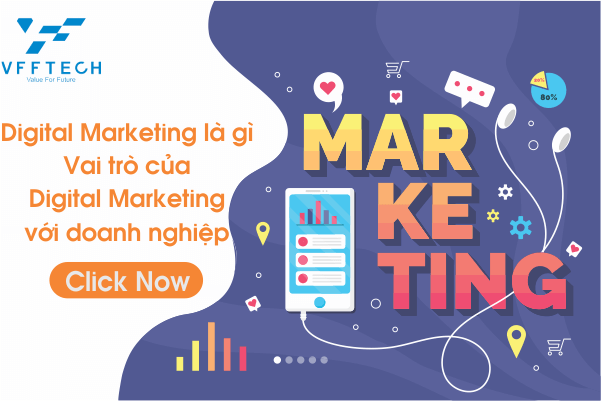 Digital Marketing Là Gì? 6 Hình Thức Digital Marketing 2020
