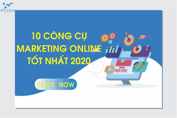 10 Công cụ Marketing Online tốt nhất cho doanh nghiệp 2020