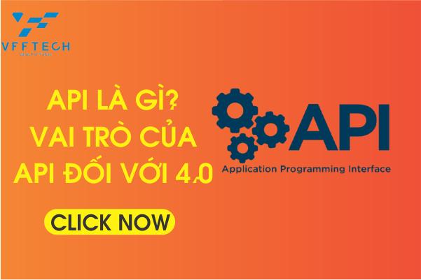 API là viết tắt của từ gì? Vai trò của API đối với 4.0