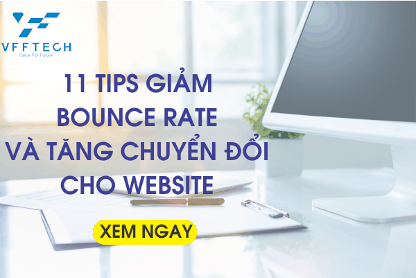 11 Tips giảm Bounce Rate