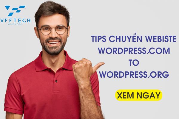 Tips chuyển Webiste từ WordPress.com sang WordPress.org
